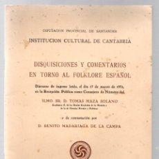 Libros de segunda mano: DISQUISICIONES Y COMENTARIOS EN TORNO AL FOLKLORE ESPAÑOL. DISCURSO DE TOMAS MAZA SOLANO. SANTANDER. Lote 191040107