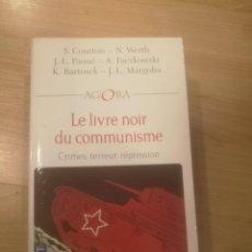 Libros de segunda mano: 'LE LIVRE NOIR DU COMMUNISME'. COURTOIS, S.. Lote 191042318
