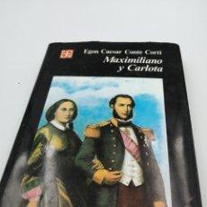 Libros de segunda mano: MAXIMILIAN Y CARLOTA. Lote 191063541
