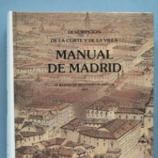 Libros de segunda mano: 1831.- DESCRIPCION DE LA CORTE DE LA VILLA. MANUAL DE MADRID. MESONERO ROMANOS. FACSIMIL. Lote 191084333