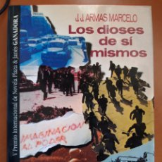 Libros de segunda mano: LOS DIOSES DE SI MISMO V PREMIO INTERNACIONAL DE NOVELA PLAZA & JANÉS. Lote 191373238