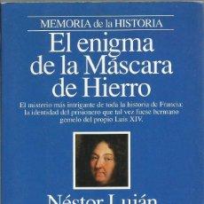 Libros de segunda mano: EL ENIGMA DE LA MASCARA DE HIERRO, NESTOR LUJAN. Lote 191463820
