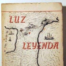 Libros de segunda mano: ARTILES, PABLO - LUZ Y LEYENDA - GRAN CANARIA 1948 - DIBUJOS - 1ª EDICIÓN. Lote 192352830