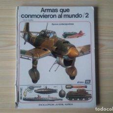 Libros de segunda mano: ARMAS QUE CONMOVIERON AL MUNDO 2 ENCICLOPEDIA JUVENIL AURIGA EDICIONES AFHA PRIMERA EDICIÓN 1976. Lote 193446801