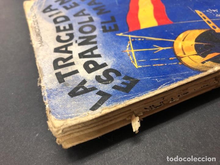Libros de segunda mano: LA TRAGEDIA ESPAÑOLA EN EL MAR - MAURICIO DE OLIVEIRA - 2ª EDICION DE 1937 - Foto 3 - 193997062