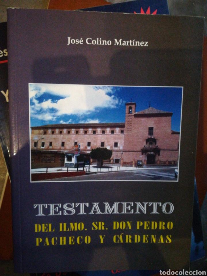TESTAMENTO DON PEDRO PACHECO Y CARDENAS POR JOSÉ COLINO MARTÍNEZ 2005 (Libros de Segunda Mano - Historia Moderna)