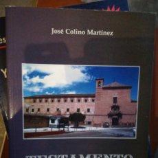 Libros de segunda mano: TESTAMENTO DON PEDRO PACHECO Y CARDENAS POR JOSÉ COLINO MARTÍNEZ 2005. Lote 194222977