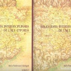 Libros de segunda mano: NUMULITE * BIBLIOGRAFIA INTERDISCIPLINÀRIA DE L'ALT EMPORDÀ INÉS PADROSA I GORGOT VOLUM I I II. Lote 194239380