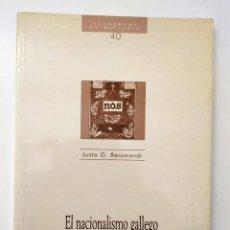 Libros de segunda mano: EL NACIONALISMO GALLEGO DE JUSTO G. BERAMENDI - CUADERNOS DE HISTORIA Nº 40. Lote 194246492