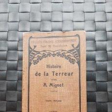 Libros de segunda mano: HISTOIRE DE LA TERREUR 1906. Lote 194292973