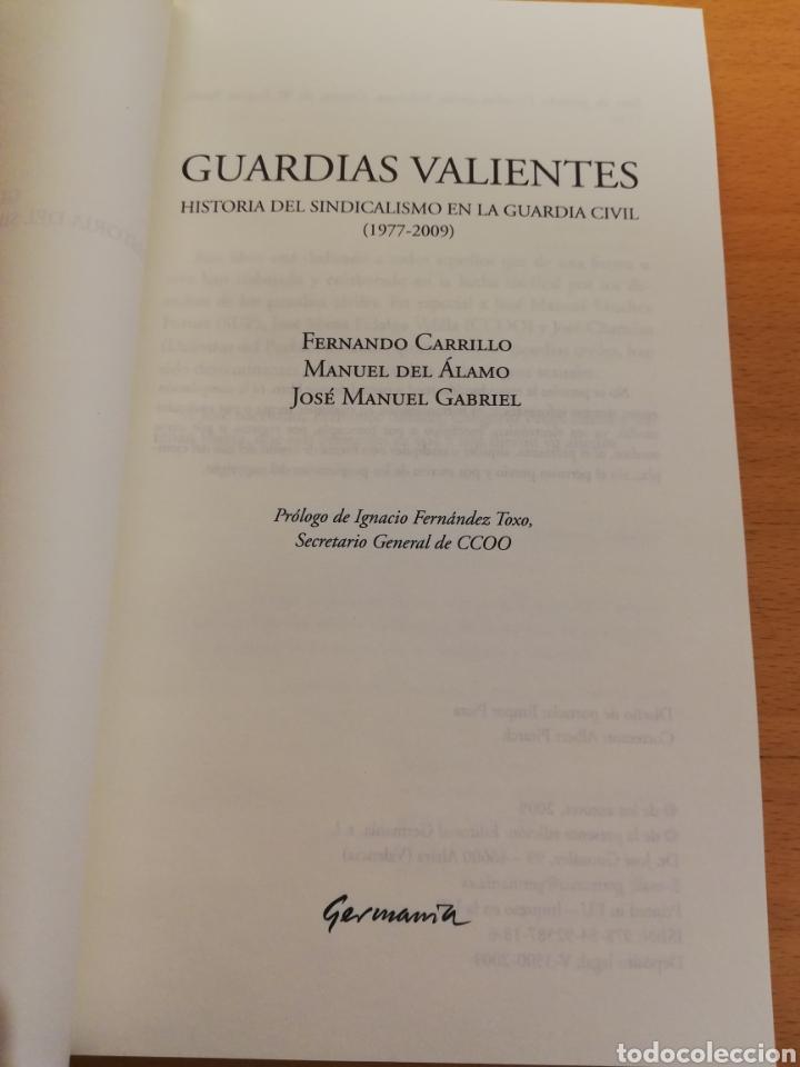 Libros de segunda mano: GUARDIAS VALIENTES. HISTORIA DEL SINDICALISMO EN LA GUARDIA CIVIL (1977 - 2009) VV. AA. - Foto 2 - 194330570