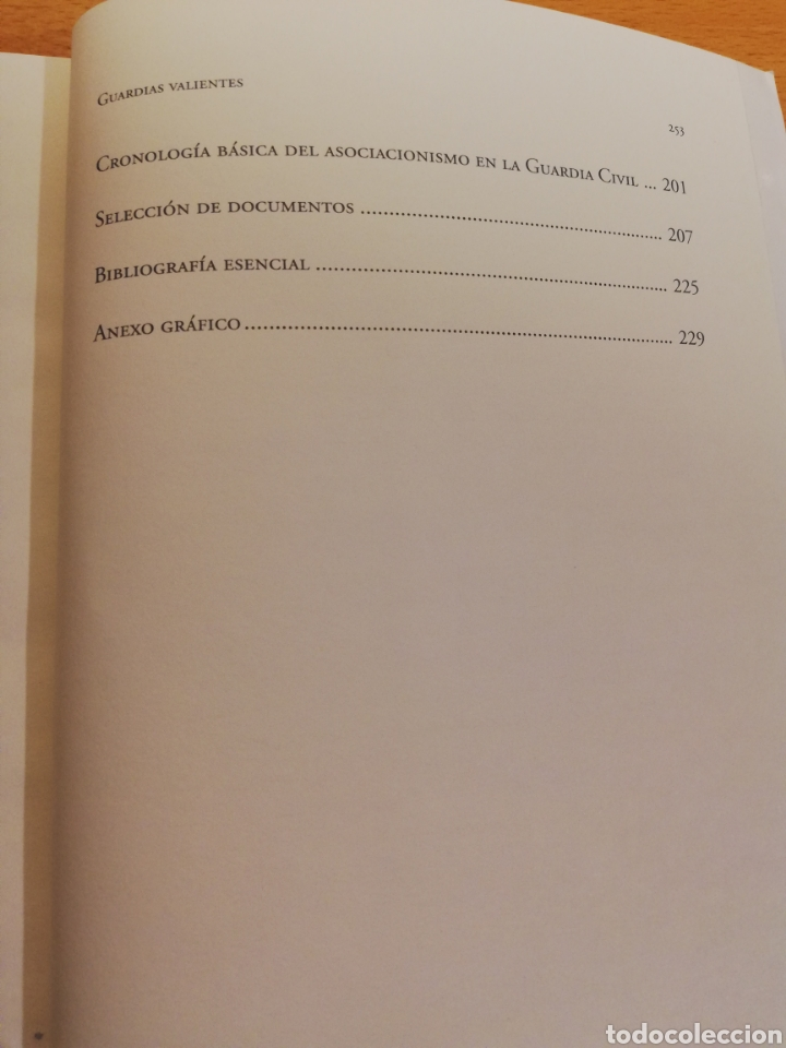 Libros de segunda mano: GUARDIAS VALIENTES. HISTORIA DEL SINDICALISMO EN LA GUARDIA CIVIL (1977 - 2009) VV. AA. - Foto 5 - 194330570