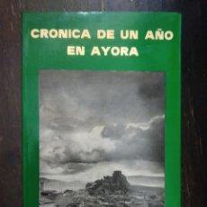 Libros de segunda mano: CRÓNICA DE UN AÑO EN AYORA 1979-1980. JOSÉ MARTINEZ SEVILLA. MARI MONTAÑA. 1980. Lote 194331118