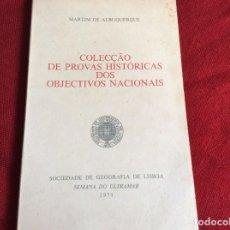 Libros de segunda mano: ALBUQUERQUE, MARTIM - COLECCIÓN DE EVIDENCIA HISTÓRICA DE OBJETIVOS NACIONALES, 1971. ENVIO GRÁTIS. Lote 194361202