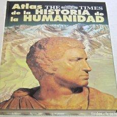 Libros de segunda mano: ATLAS DE LA HISTORIA DE LA HUMANIDAD. THE TIMES. Lote 194499878