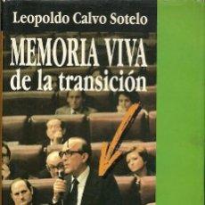 Libros de segunda mano: MEMORIA VIVA DE LA TRANSICION LEOPOLDO CALVO SOTELO PLAZA JANES. Lote 194548798