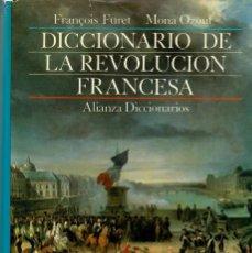 Libros de segunda mano: DICCIONARIO DE LA REVOLUCIÓN FRANCESA / F. FURET, M. OZOUF. Lote 194549478