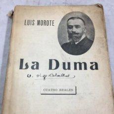Libros de segunda mano: LA DUMA (LA REVOLUCIÓN EN RUSIA).REBAÑO DE ALMAS LUIS MOROTE. F. SEMPERE Y CÍA. Lote 194561821
