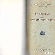 Libros de segunda mano: LECTURAS DE HISTORIA DE ESPAÑAPOR CLAUDIO SANCHEZ ALBORNOZ Y AURELIO VIÑAS MADRID 1939. Lote 194572217