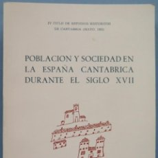 Libros de segunda mano: POBLACIÓN Y SOCIEDAD EN LA ESPAÑA CANTÁBRICA DURANTE EL SIGLO XVII. Lote 194623465