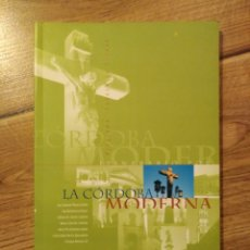 Libros de segunda mano: ITINERARIO POR LA CÓRDOBA MODERNA/VV.AA. HISTORIA. TURISMO.. Lote 194631925