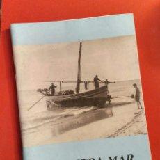 Libros de segunda mano: LA NOSTRA MAR 13 1994 - PUBLICACIÓ MUSEU DEL MAR VILANOVA I LA GELTRÚ. Lote 194646630