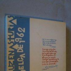 Libros de segunda mano: HAY UNA LUZ EN ASTURIAS. LA GÜELGA DE 1962. VV.AA. Lote 194654607