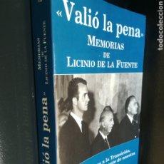 Libros de segunda mano: MEMORIAS DE LICINIO DE LA FUENTE VALIÓ LA PENA DE LA GUERRA A LA TRANSICIÓN CRÓNICAS DE LA HISTORIA. Lote 194657520
