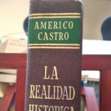 Libros de segunda mano: LA REALIDAD HISTORICA DE ESPAÑA-AMERICO CASTRO--EDITORIAL PORRUA-EDICION RENOVADA-1965. Lote 194726393