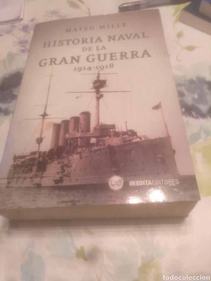 HISTORIA NAVAL DE LA GRAN GUERRA 1914-1918 (Libros de Segunda Mano - Historia Moderna)