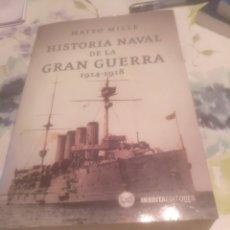 Libros de segunda mano: HISTORIA NAVAL DE LA GRAN GUERRA 1914-1918. Lote 194726725