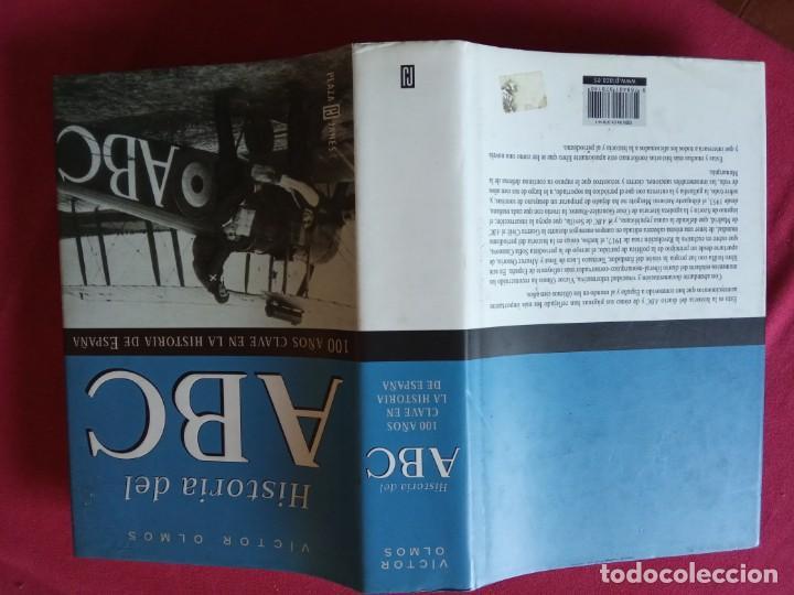 Libros de segunda mano: HISTORIA DEL ABC. 100 AÑOS CLAVES EN LA HISTORIA DE ESPAÑA-VICTOR OLMOS. - Foto 2 - 194727127