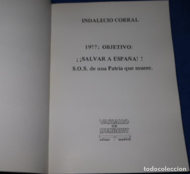 Libros de segunda mano: 1983, objetivo: Salvar a España - Indalecio Corral - Vassallo de Mumbert (1981) - Foto 2 - 194739381