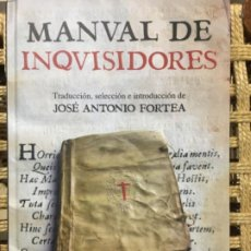 Libros de segunda mano: MANUAL DE INQUISIDORES, DIRECTORIUM INQUISITORUM DE FRAY NICOLAS EYMERIC, JOSE ANTONIO FORTEA. Lote 194764668