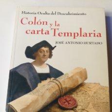 Libros de segunda mano: COLÓN Y LA CARTA TEMPLARIA ANTONIO HURTADO . . HISTORIA ARTE SIGLO XV. Lote 194767095