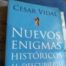 Libros de segunda mano: NUEVOS ENIGMAS HISTÓRICOS AL DESCUBIERTO DE NOSTRADAMUS A SADAM HUSSEIN CÉSAR VIDAL PLANETA 2003. Lote 194784373
