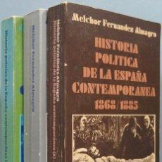 Libros de segunda mano: HISTORIA POLITICA DE LA ESPAÑA CONTEMPORANEA. MELCHOR FERNANDEZ ALMAGRO. 3 TOMOS. Lote 194871811