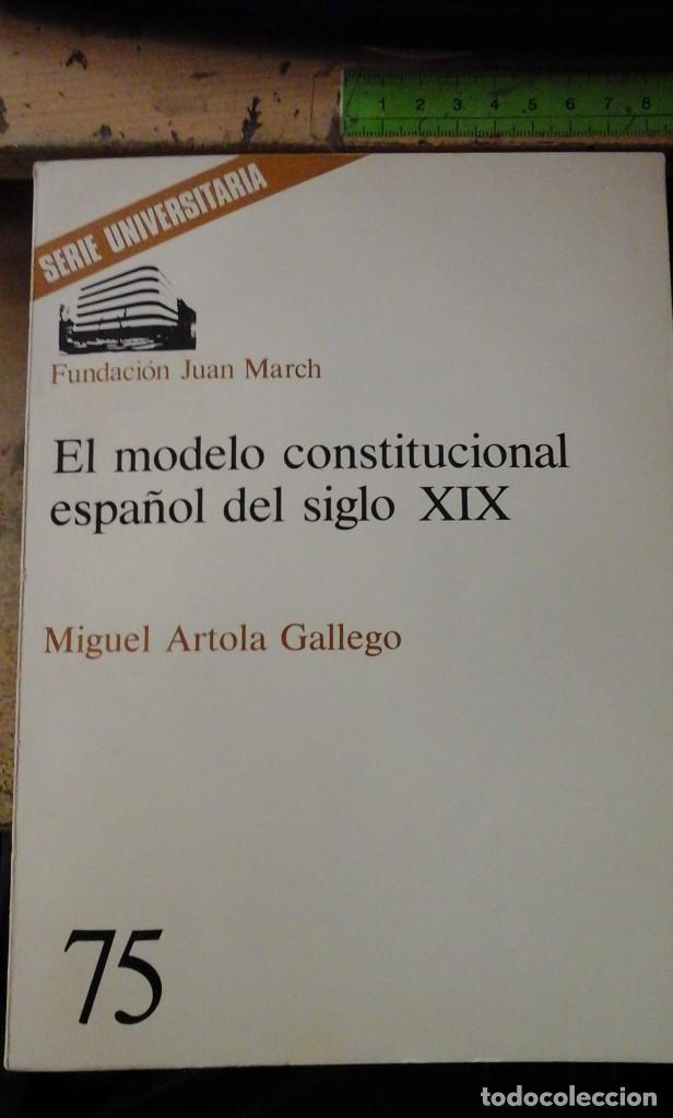 EL MODELO CONSTITUCIONAL DEL SIGLO XIX (MADRID, 1979) (Libros de Segunda Mano - Historia Moderna)
