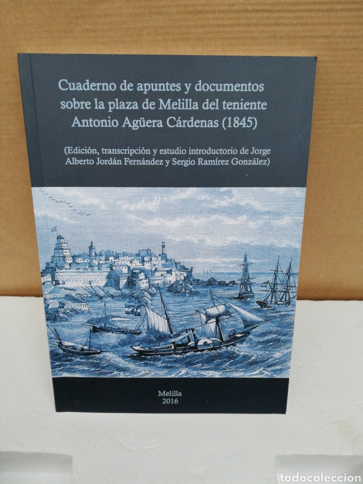 CUADERNO DE APUNTES Y DOCUMENTOS SOBRE LA PLAZA DE MELILLA EL TENIENTE ANTONIO AGÜERA CÁRDENAS (Libros de Segunda Mano - Historia Moderna)
