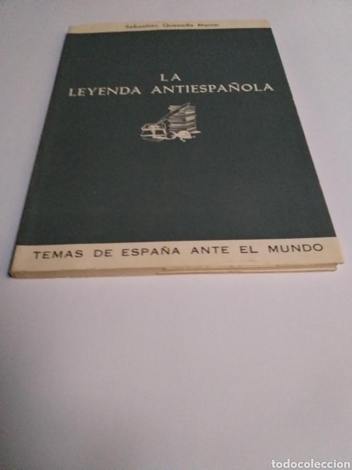Libros de segunda mano: La leyenda antiespañola . Sebastián Quesada marco 1967 . . Historia arte siglo XVI - Foto 3 - 194878886