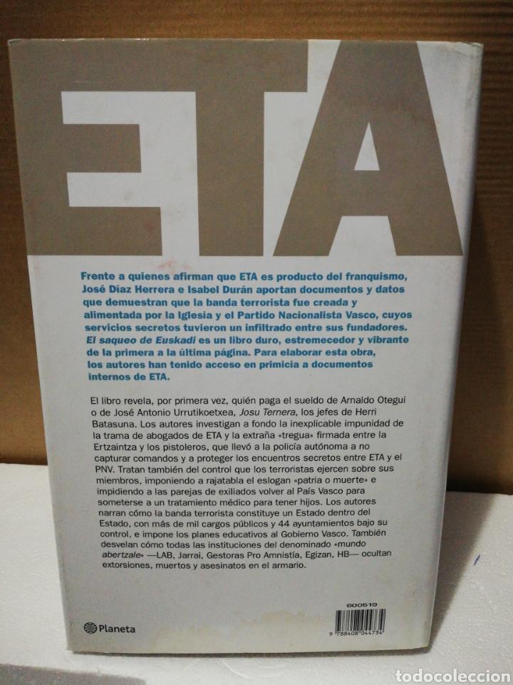 Libros de segunda mano: Eta el saqueo de Euskadi. José Díaz Herrera. Isabel Durán. Ed Planeta - Foto 2 - 194880082