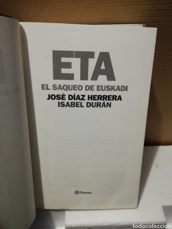 Libros de segunda mano: Eta el saqueo de Euskadi. José Díaz Herrera. Isabel Durán. Ed Planeta - Foto 3 - 194880082