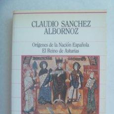 Libros de segunda mano: ORIGENES DE LA NACION ESPAÑOLA , EL REINO DE ASTURIAS. DE CLAUDIO SANCHEZ ALBORNOZ. 1985. Lote 194895503