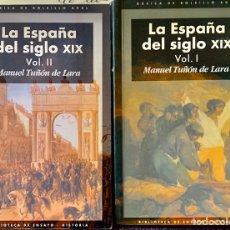 Libros de segunda mano: LA ESPAÑA DEL SIGLO XIX. 2 TOMOS. MANUEL TUÑÓN DE LARA.. Lote 194928240