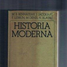 Libros de segunda mano: HISTORIA MODERNA BENNASSAR AKAL TEXTOS 1994. Lote 195038360