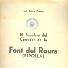 Libros de segunda mano: NUMULITE * EL SEPULCRO DEL CORREDOR DE LA FONT DEL ROURA ESPOLLA REVISTA DE GERONA GIRONA. Lote 195046377