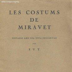 Libros de segunda mano: LES COSTUMS DE MIRAVET BARCELONA 1926. Lote 195105671