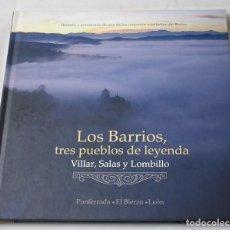 Libros de segunda mano: LOS BARRIOS, TRES PUEBLOS DE LEYENDA, VILLAR, SALAS Y LOMBILLO. VV.AA. Lote 195127038
