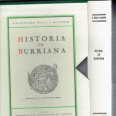 Libros de segunda mano: HISTORIA DE BURRIANA POR FRANCISCO ROCA Y ALCAYDE 1932 ESTABLECIMIENTO TIPOGRAFICO J.ARMENGOT. Lote 195156266