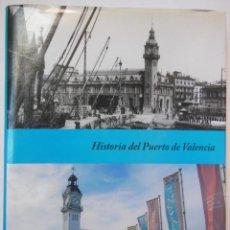Libros de segunda mano: HISTORIA DEL PUERTO DE VALENCIA. 2007. Lote 195164230